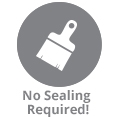 No Sealing Required